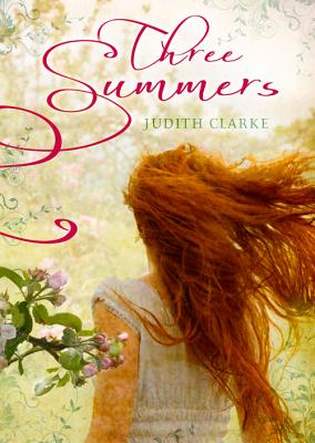 Three Summers - Clarke, Judith