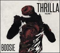 Thrilla, Vol. 1 - Boosie