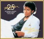 Thriller [25th Anniversary Edition]