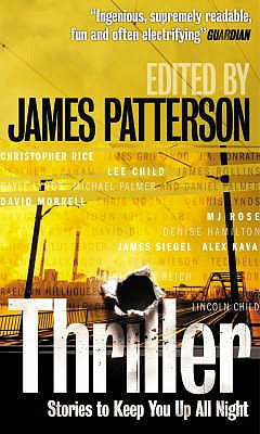 Thriller: Stories to Keep You Up All Night - Patterson, James