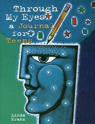 Through My Eyes: A Journal for Teens -