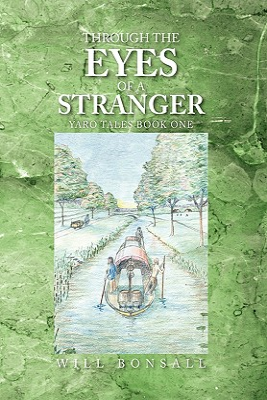 Through the Eyes of a Stranger - Bonsall, Will