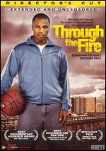 Through the Fire: Sebastian Telfair's Defining Year [Director's Cut] - Jonathan Hock