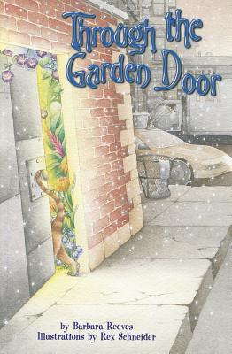 Through the Garden Door - Reeves, Barbara