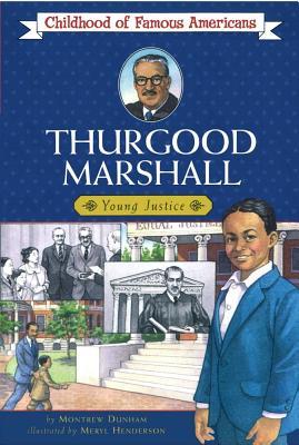 Thurgood Marshall - Dunham, Montrew