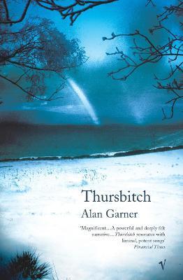Thursbitch - Garner, Alan