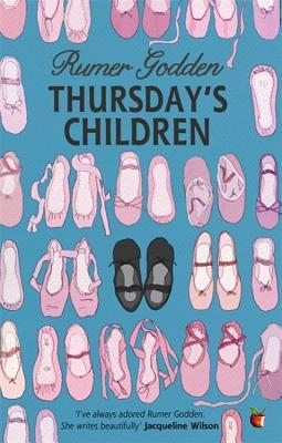 Thursday's Children: A Virago Modern Classic - Godden, Rumer