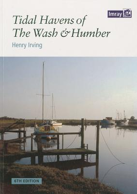 Tidal Havens of the Wash & Humber - Irving, Henry