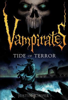 Tide of Terror - Somper, Justin