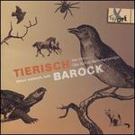 Tierisch Barock: When Animals Talk