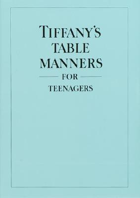 Tiffany's Table Manners for Teenagers - Hoving, Walter, and Hoving, John (Introduction by)