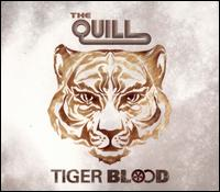 Tiger Blood - The Quill