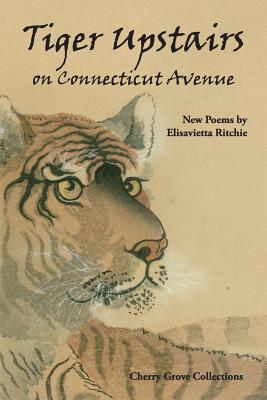 Tiger Upstairs on Connecticut Avenue - Ritchie, Elisavietta