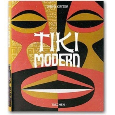 Tiki Modern: And the Wild World of Witco - Kirsten, Sven A