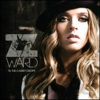 Til the Casket Drops [Enhanced Edition] [Clean] - ZZ Ward