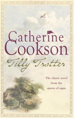 Tilly Trotter - Cookson, Catherine