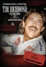 Tim Richmond: To the Limit - Rory Karpf