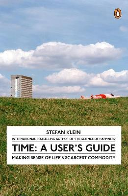 Time: A User's Guide - Klein, Stefan