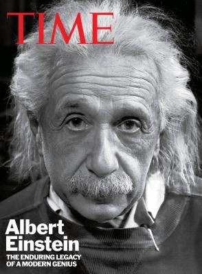 Time: Albert Einstein: The Enduring Legacy of a Modern Genius - Lacayo, Richard, and The Editors of Time