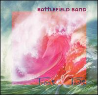 Time and Tide - The Battlefield Band