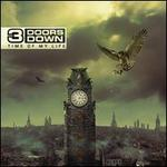 Time of My Life - 3 Doors Down