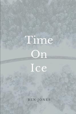 Time on Ice - Jones, Ben
