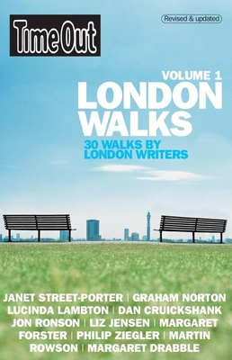 Time Out London Walks: 30 Walks by London Writers - Time Out (Creator)