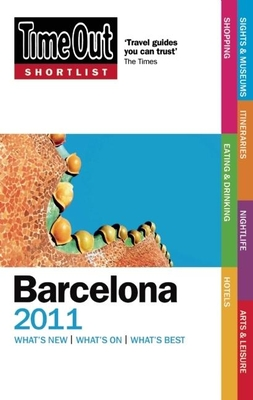 Time Out Shortlist Barcelona - Davies, Sally, and Feddo, Nadia, and Truini, William