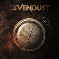 Time Travelers & Bonfires - Sevendust