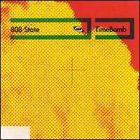 Timebomb - 808 State