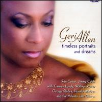 Timeless Portraits and Dreams - Geri Allen