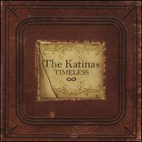 Timeless - The Katinas