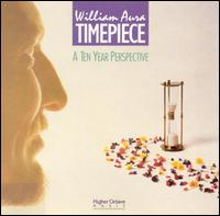 Timepiece (A Ten Year Perspective) - William Aura