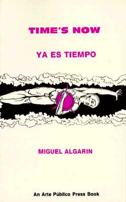 Time's Now - Algarin, Miguel