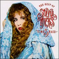 Timespace: The Best of Stevie Nicks - Stevie Nicks
