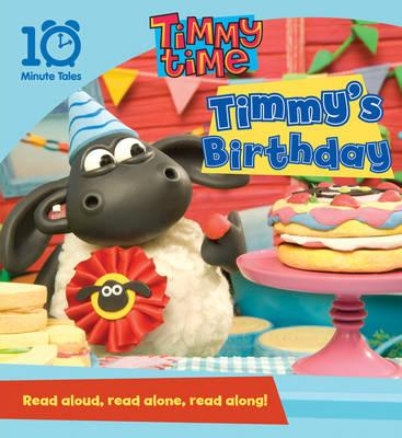 Timmy Time: Timmy's Birthday - Viner, Andrew