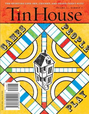 Tin House, Issue 43, Volume 11, Number 3 - McCormack, Win (Editor)
