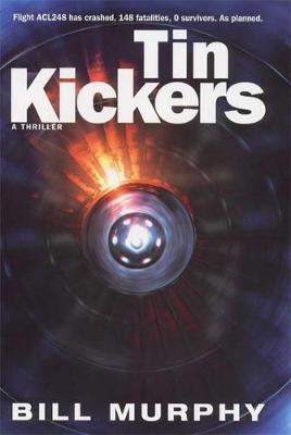 Tin Kickers - Murphy, Bill