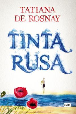 Tinta Rusa - De Rosnay, Tatiana