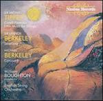 Tippett: Corelli Fantasia; Lennox Berkeley: Serenade; Michael Berkeley: Coronach
