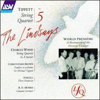 Tippett: String Quartet; Music by Wood, Brown, Purcell, Morris - Bernard Gregor-Smith (cello); Peter Cropper (violin); Robin Ireland (viola); Ronald Birks (violin); The Lindsays