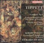 Tippett: Symphony No. 4; Fantasia Concertante on a Theme of Corelli; Fantasia on a Theme of Handel