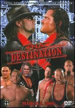 TNA Wrestling: Destination X 2008 -