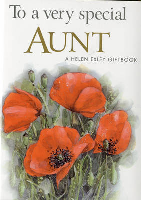 To a Very Special Aunt - Exley, H.