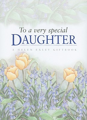 To a Very Special Daughter - Brown, Pam