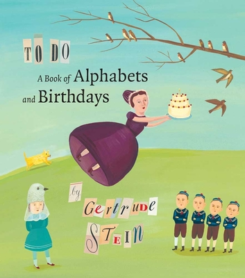 To Do: A Book of Alphabets and Birthdays - Stein, Gertrude, Ms.