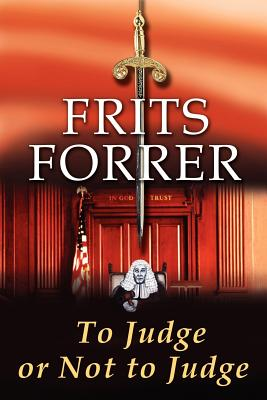 To Judge or Not to Judge - Forrer, Frits
