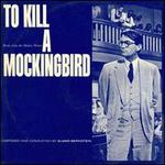 To Kill a Mockingbird [Original Motion Picture Score][Varèse]