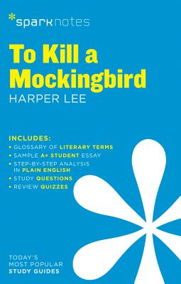 To Kill a Mockingbird Sparknotes Literature Guide, Volume 62 - Sparknotes, and Lee, Harper