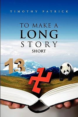 To Make A Long Story Short - Patrick, Timothy